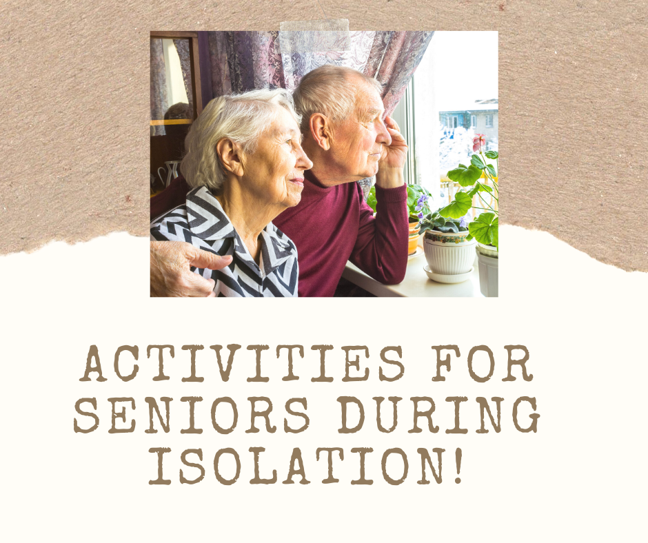 Activities for Seniors During Isolation