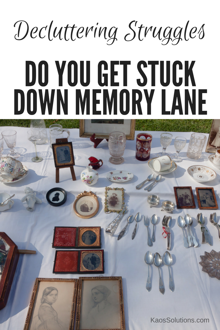 decluttering struggle do you get stuck in memory lane