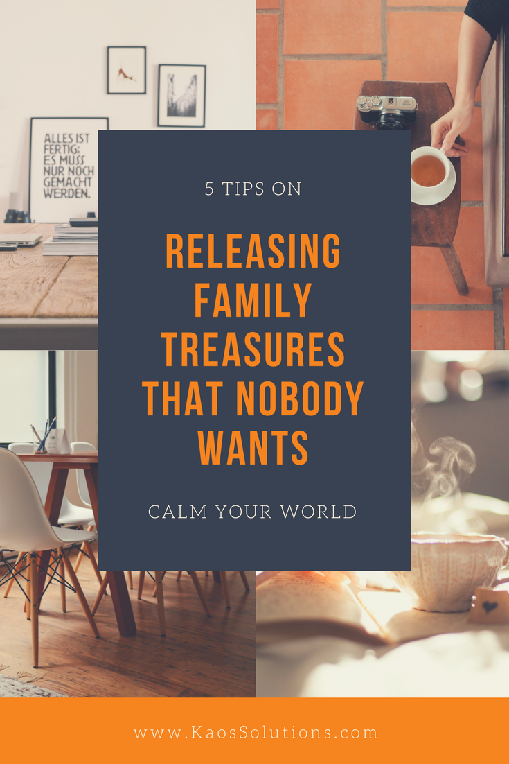 5 Tips on releasing family treasures nobody wants