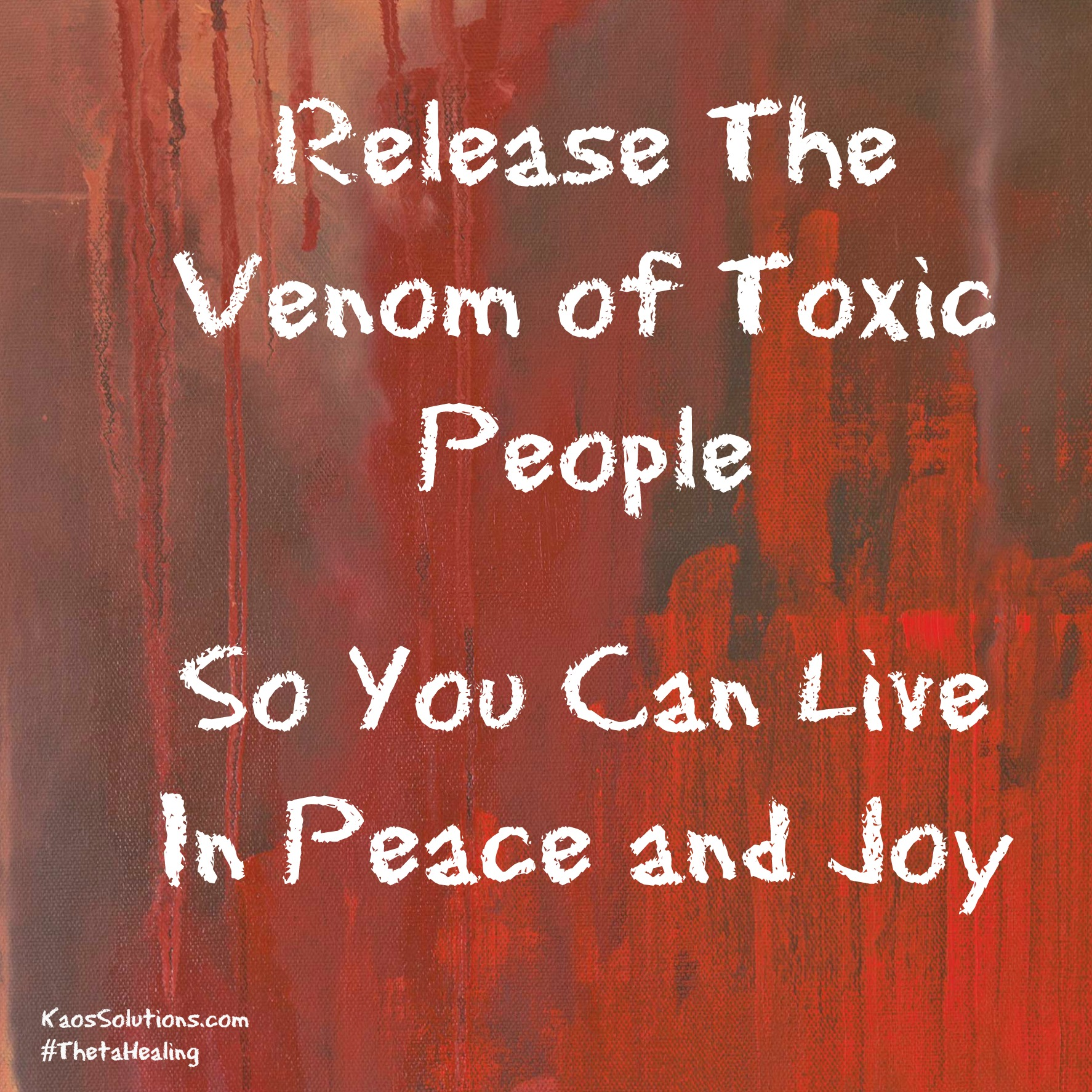 Release the venom of toxic people so you can live in peace and joy