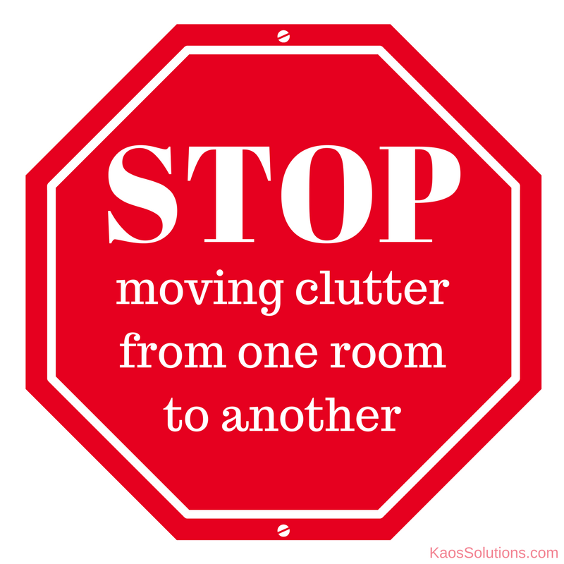 stop moving clutter
